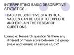 interpreting basic descriptive statistics