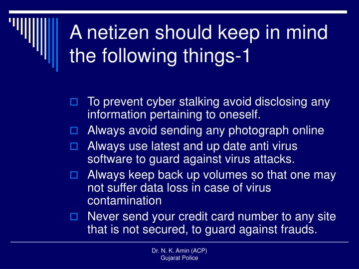 A netizen should keep in mind the following things-1