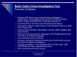 basic cyber crime investigation tool forensic software