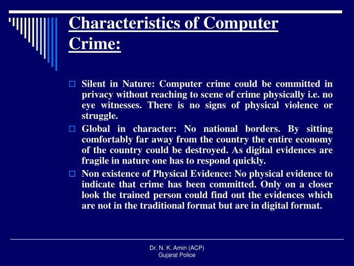 Characteristics of Computer Crime: