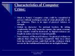 characteristics of computer crime