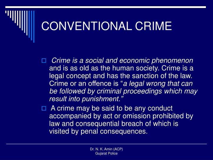 CONVENTIONAL CRIME