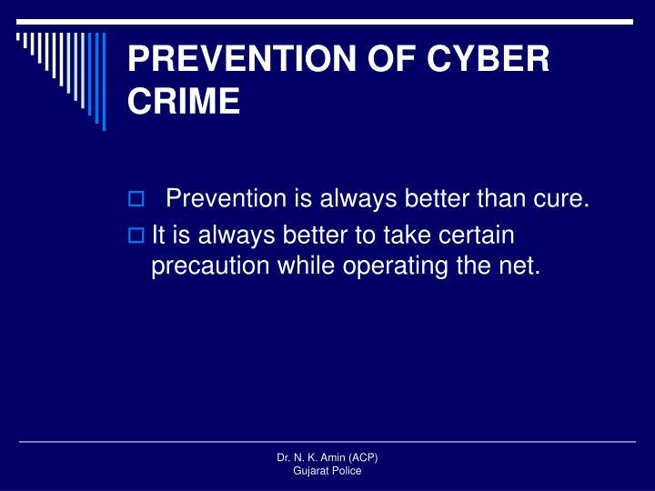 PREVENTION OF CYBER CRIME