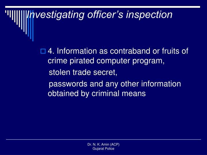 Investigating officer's inspection
