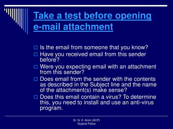 Take a test before opening e-mail attachment