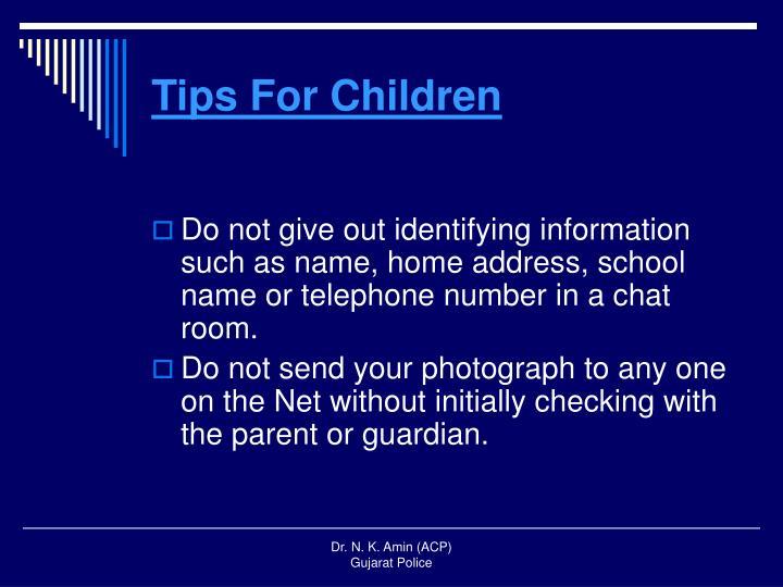 Tips For Children