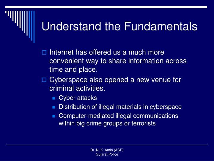 Understand the Fundamentals