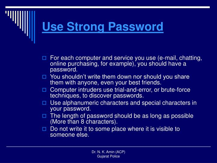 Use Strong Password