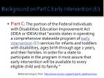 background on part c early intervention ei