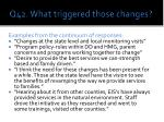 q42 what triggered those changes2