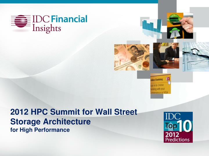2012 hpc summit for wall street storage architecture for high performance n.