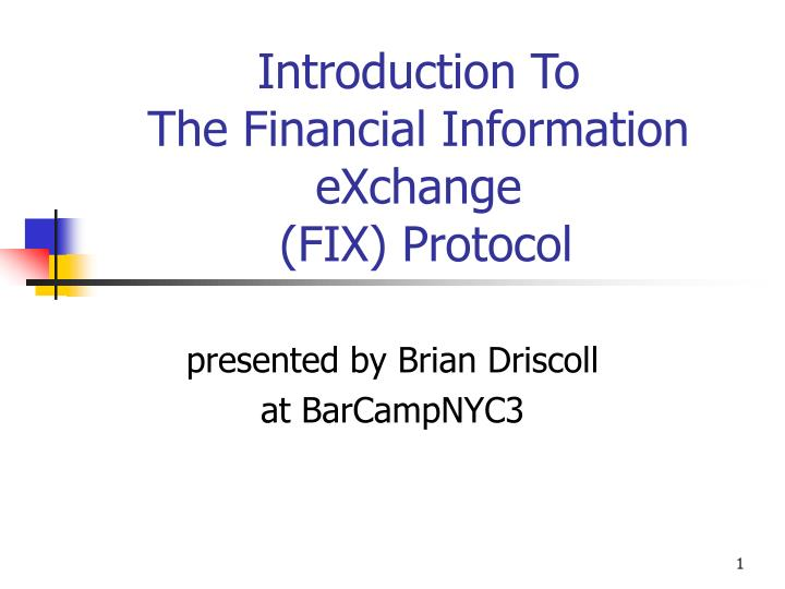introduction to the financial information exchange fix protocol n.