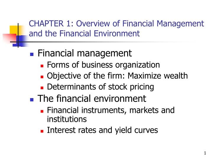 chapter 1 overview of financial management and the financial environment n.