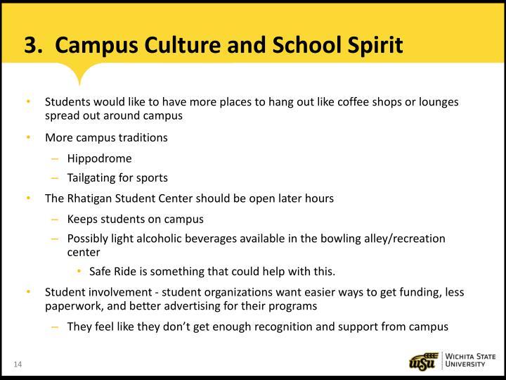 3.  Campus Culture and School Spirit