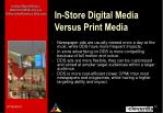 in store digital media versus print media