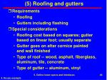 5 roofing and gutters