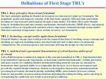 definitions of first stage trl s