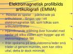 elektromagnetisk profilbilds artikulografi emma
