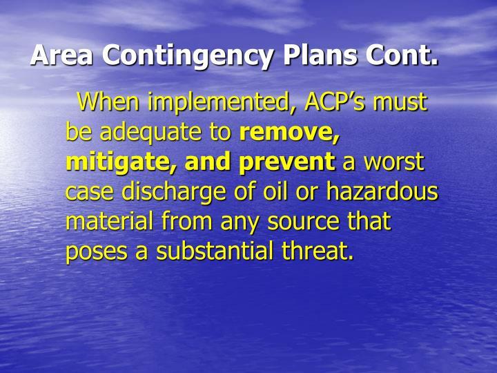 Area Contingency Plans Cont.