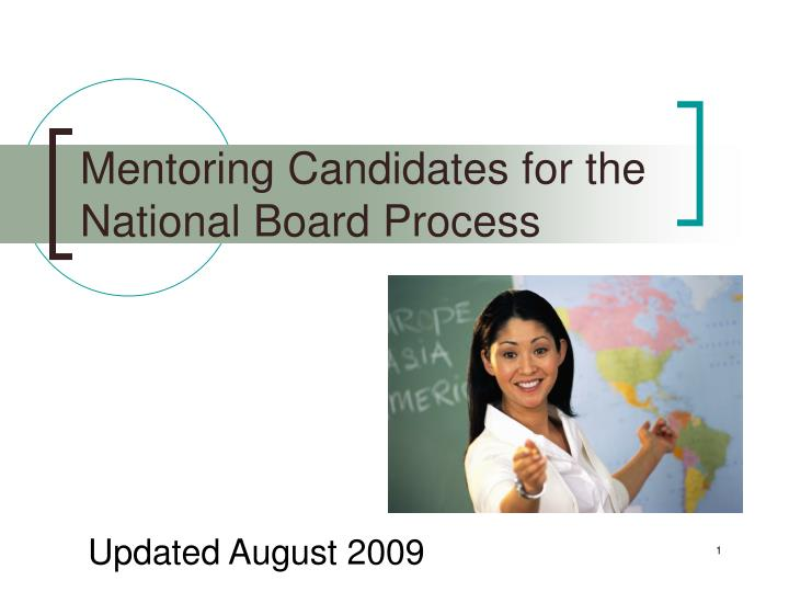 mentoring candidates for the national board process n.