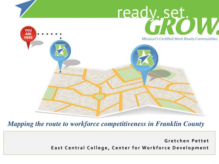 mapping the route to workforce competitiveness in franklin county n.