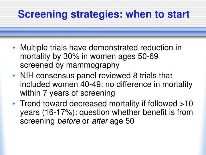 Screening strategies: when to start