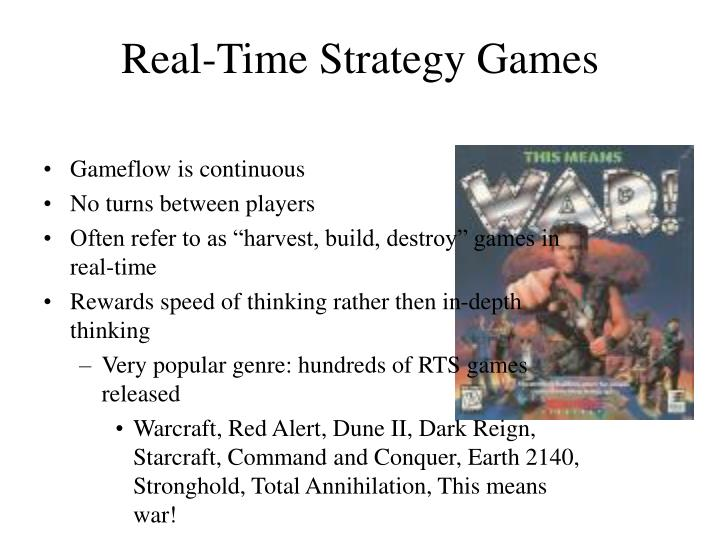Real time strategy games