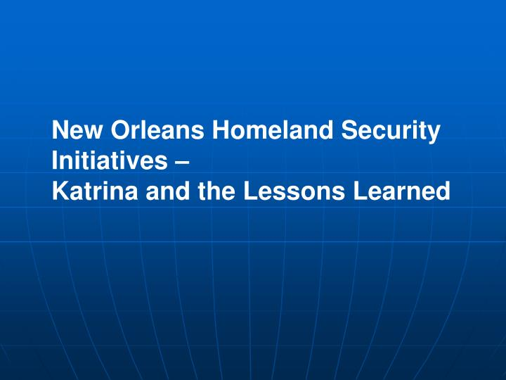 New Orleans Homeland Security