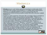 windows 2 x