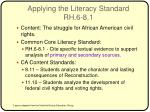 applying the literacy standard rh 6 8 1