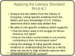 applying the literacy standard rh 6 8 11