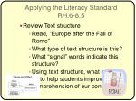 applying the literacy standard rh 6 8 5