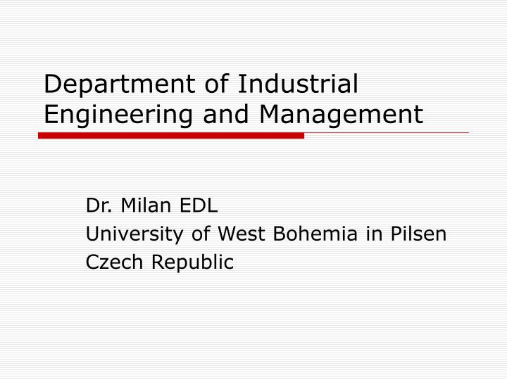 department of industrial engineering and management n.