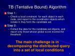 tb tentative bound algorithm