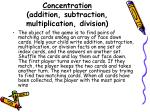 concentration addition subtraction multiplication division