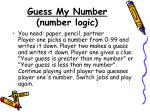 guess my number number logic