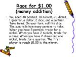 race for 1 00 money addition