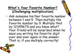 what s your favorite number challenging multiplication