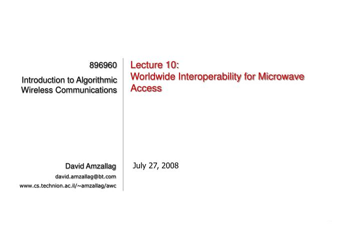 lecture 10 worldwide interoperability for microwave access n.