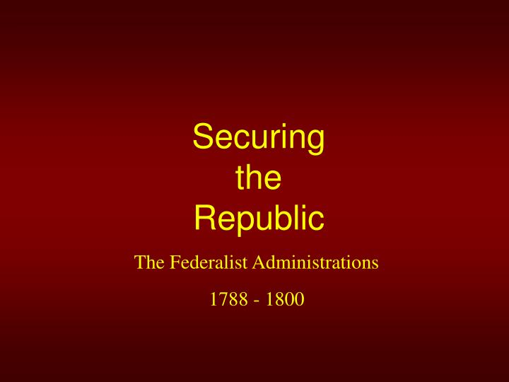 securing the republic n.