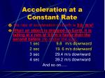 acceleration at a constant rate