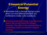 c hemical potential energy