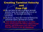 creating terminal velocity and free fall