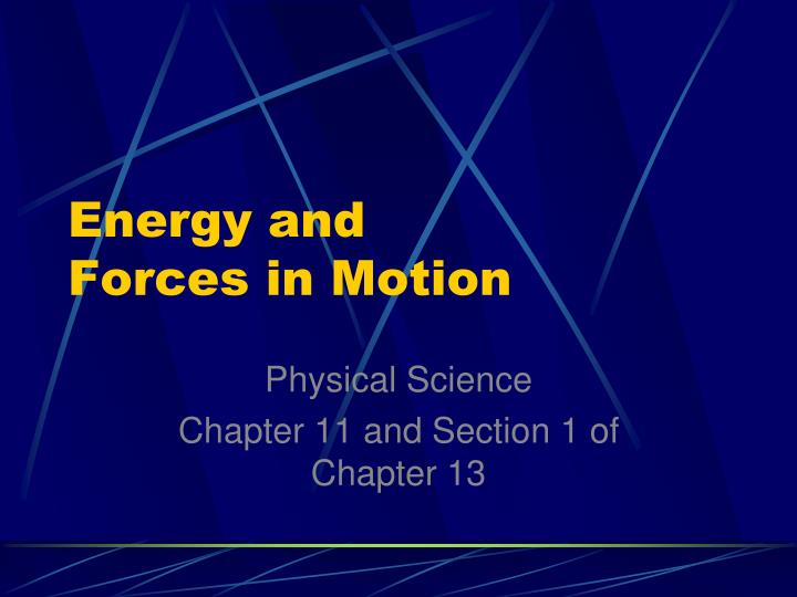 energy and forces in motion n.