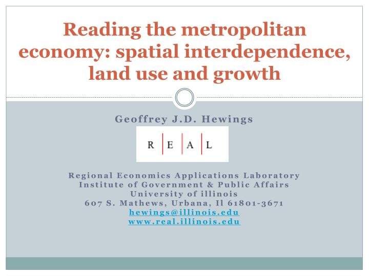reading the metropolitan economy spatial interdependence land use and growth n.
