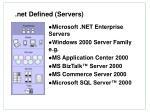 net defined servers