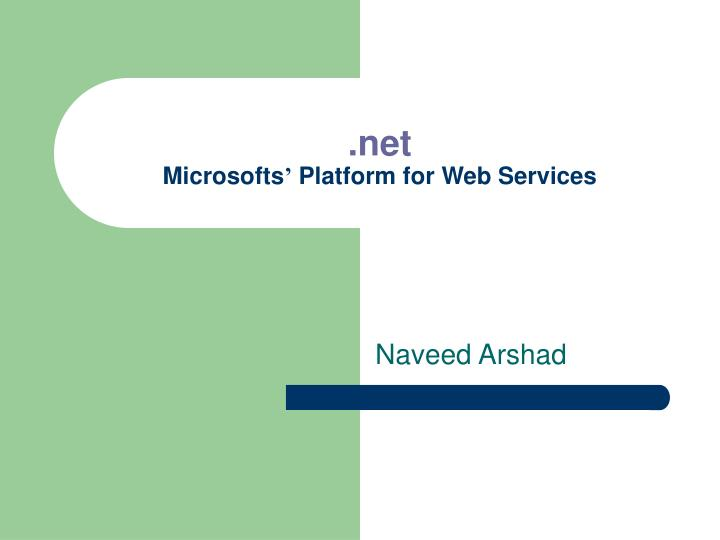 net microsofts platform for web services n.