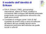 il modello dell identit di erikson