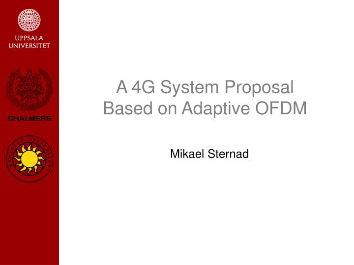 a 4g system proposal based on adaptive ofdm n.