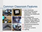 common classroom features